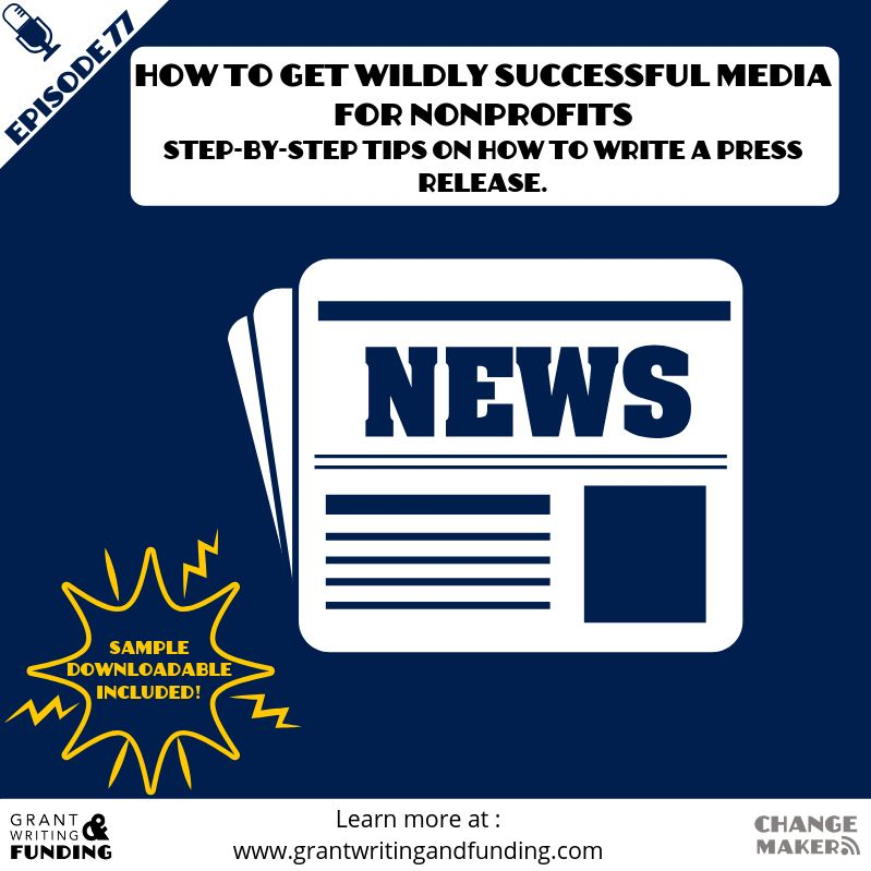 077: How to Get Wildly Successful Media for Nonprofits: Tips