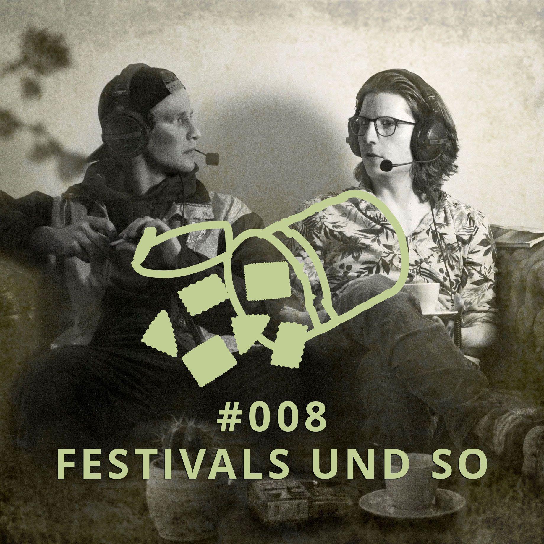 008 - Festivals und so   DICHTE GEDANKEN POTCAST
