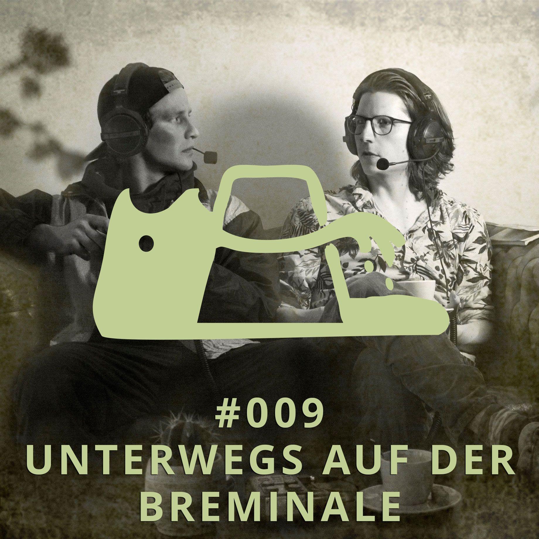 009 - Unterwegs auf der Breminale | DICHTE GEDANKEN POTCAST