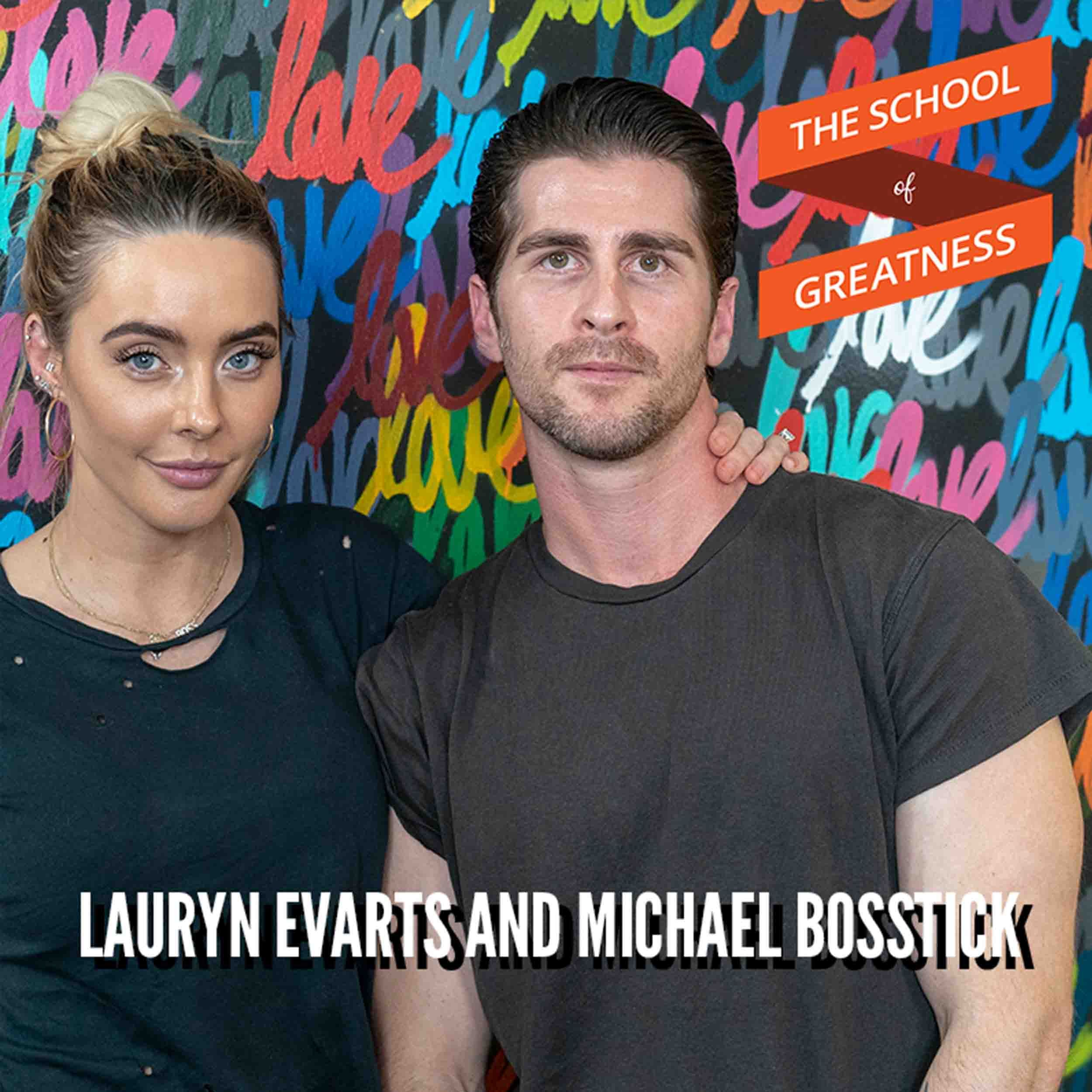 Thriving in Marriage and Business with Lauryn Evarts and Michael Bosstick
