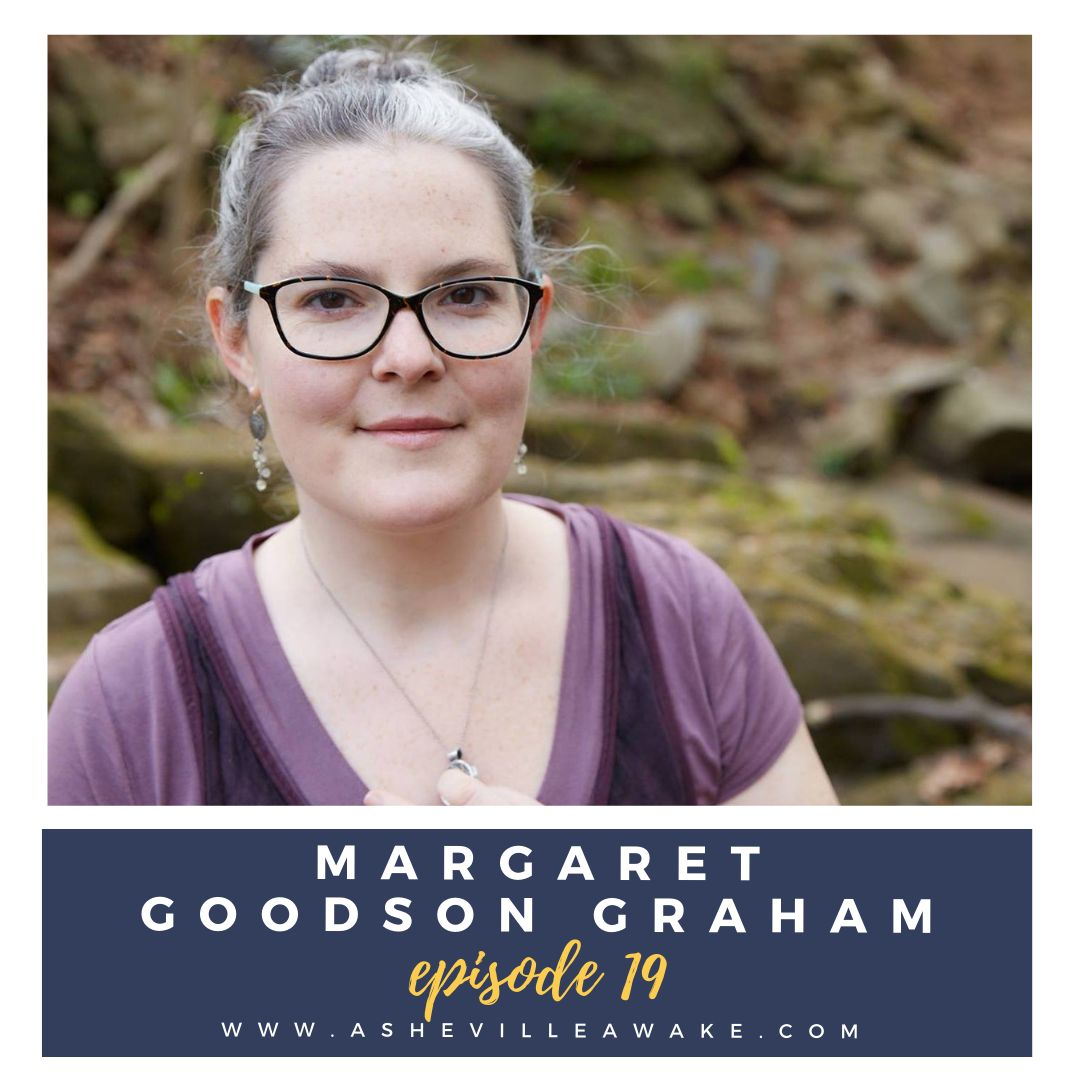 Ep 19: Discovering Your Life's Purpose with Margaret Goodson Graham
