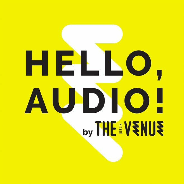 Hello, Audio!
