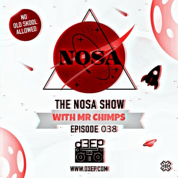 The NOSA Show With Mr Chimps Episode 038 (17/07/19)