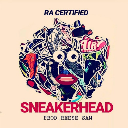 RA CERTIFIED - SNEAKERHEAD by Teamdangerzone