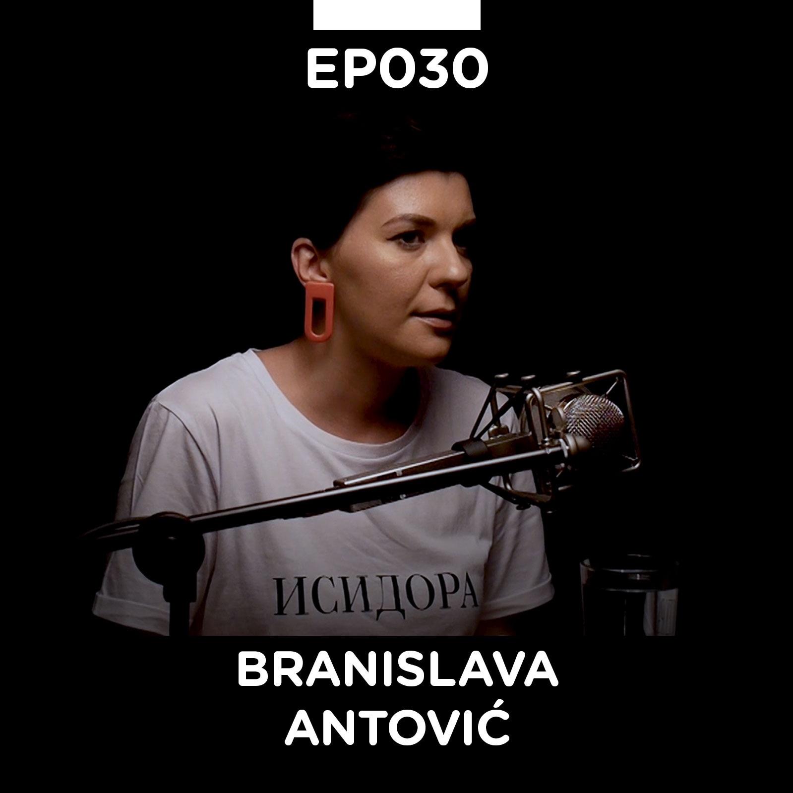 EP 030: Branislava Antović - Pojačalo podcast