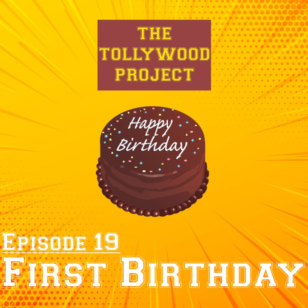 019 - First Birthday of The Tollywood Project