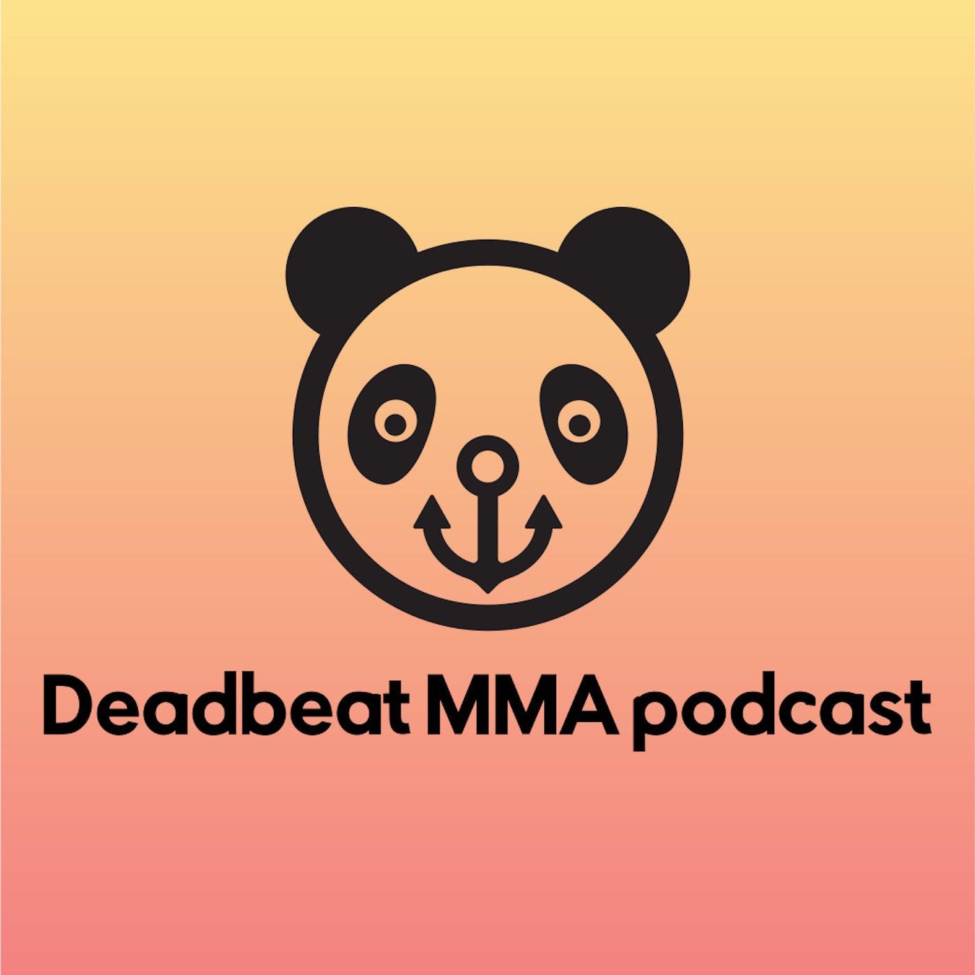 Deadbeat MMA & More #4