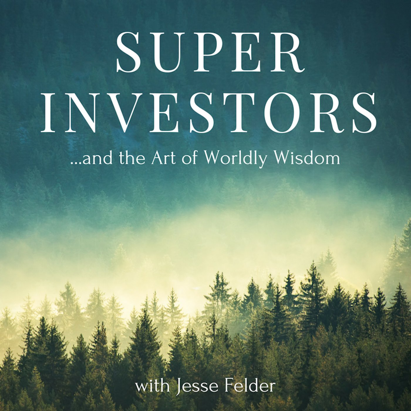 Superinvestors and the Art of Worldly Wisdom