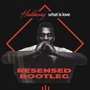 Haddaway - What Is Love (Resensed Bootleg)BUY ->FREE DL