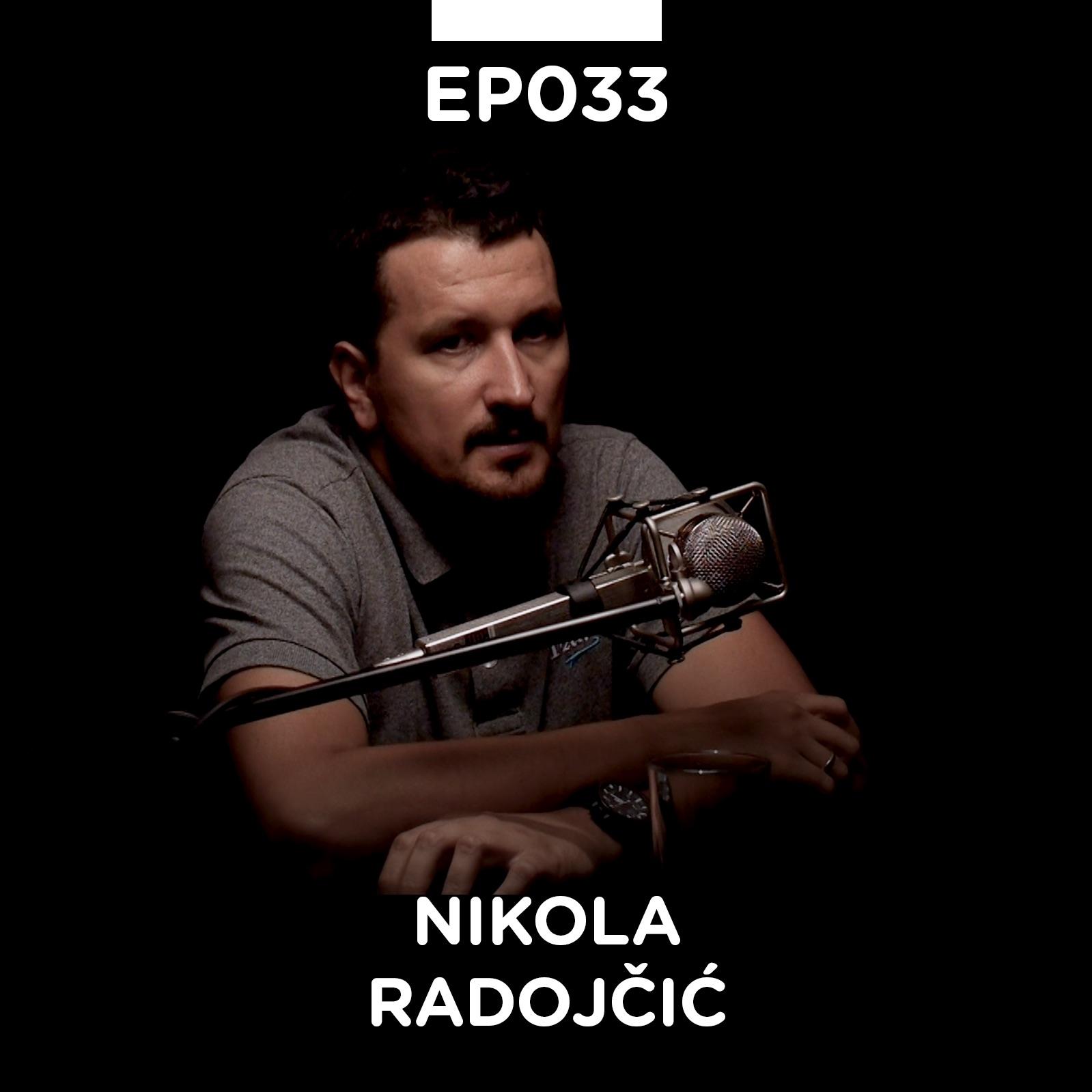 EP 033: Nikola Radojčić, Dechko Tzar - Pojačalo podcast