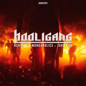 GBD268. Ncrypta & Monkaholics Ft. John Kho - Hooligang [OUT NOW]