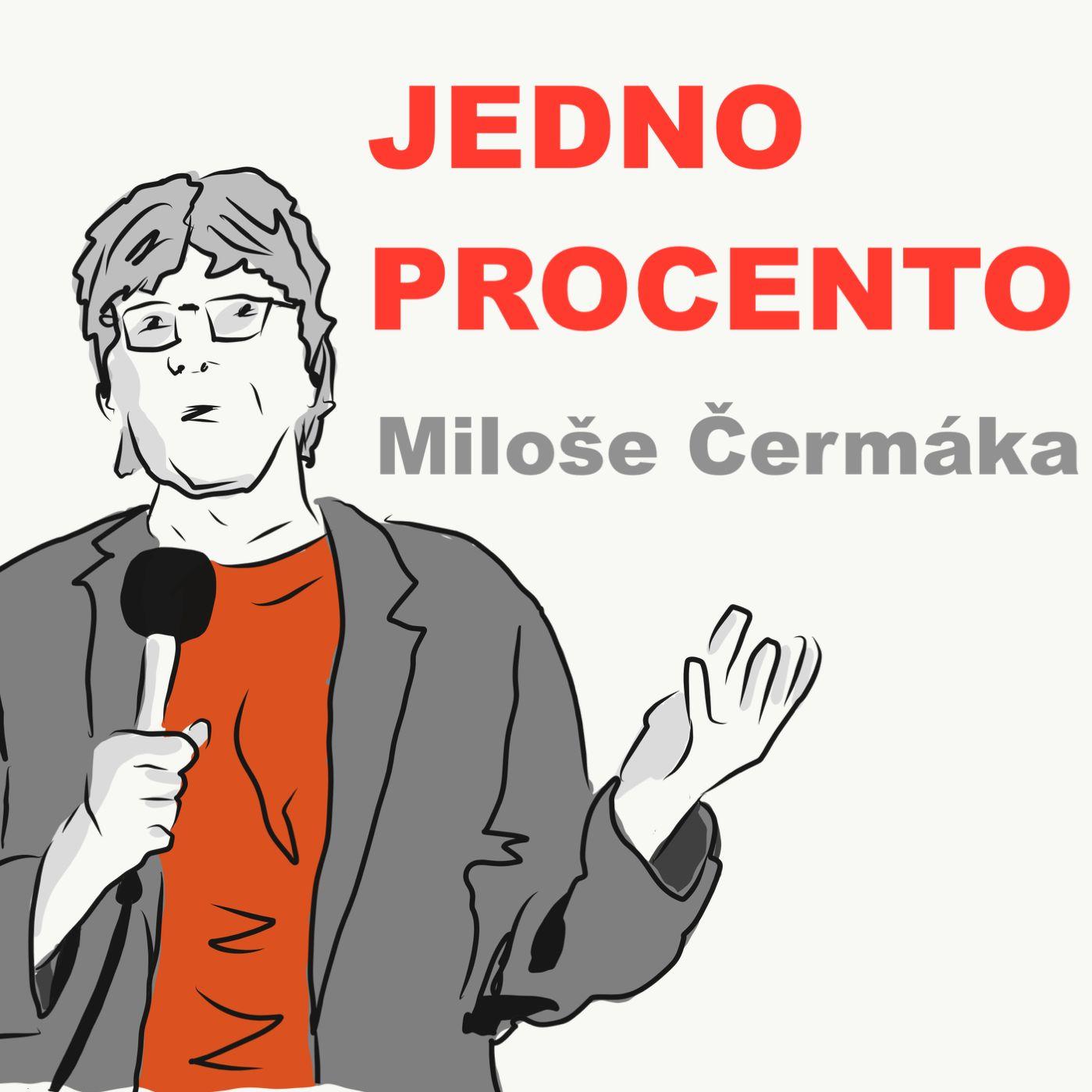 Jedno procento Miloše Čermáka - s Petrem Ludwigem