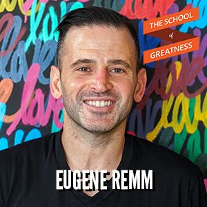 Building a Hospitality and Wellness Empire with Eugene Remm