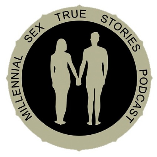 """Millennial Sex True Stories - """"That One Time in College. I mean two- uh, three times."""""""