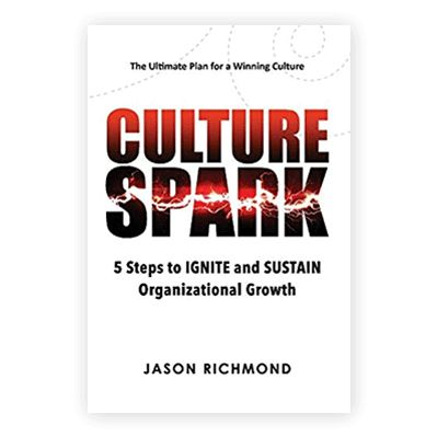Podcast 737: Culture Spark with Jason Richmond