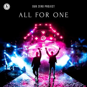 Sub Zero Project - All For One
