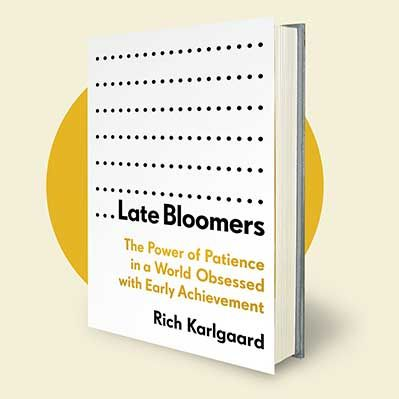 Podcast 741: Late Bloomers with Rich Karlgaard