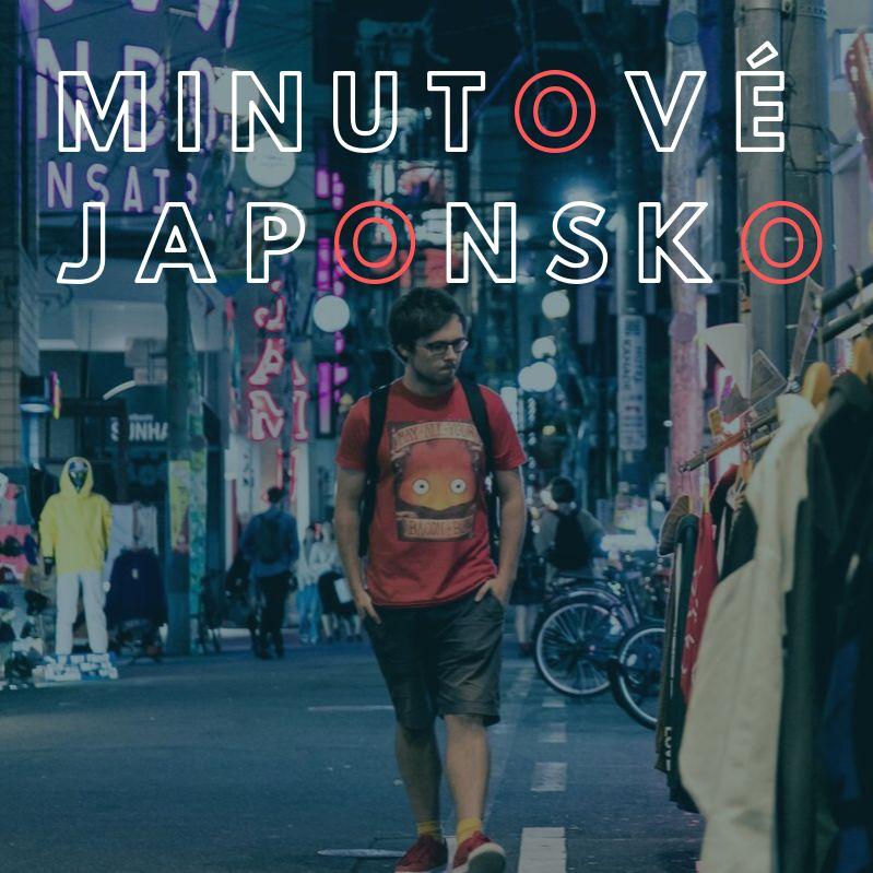 Minutové Japonsko #01