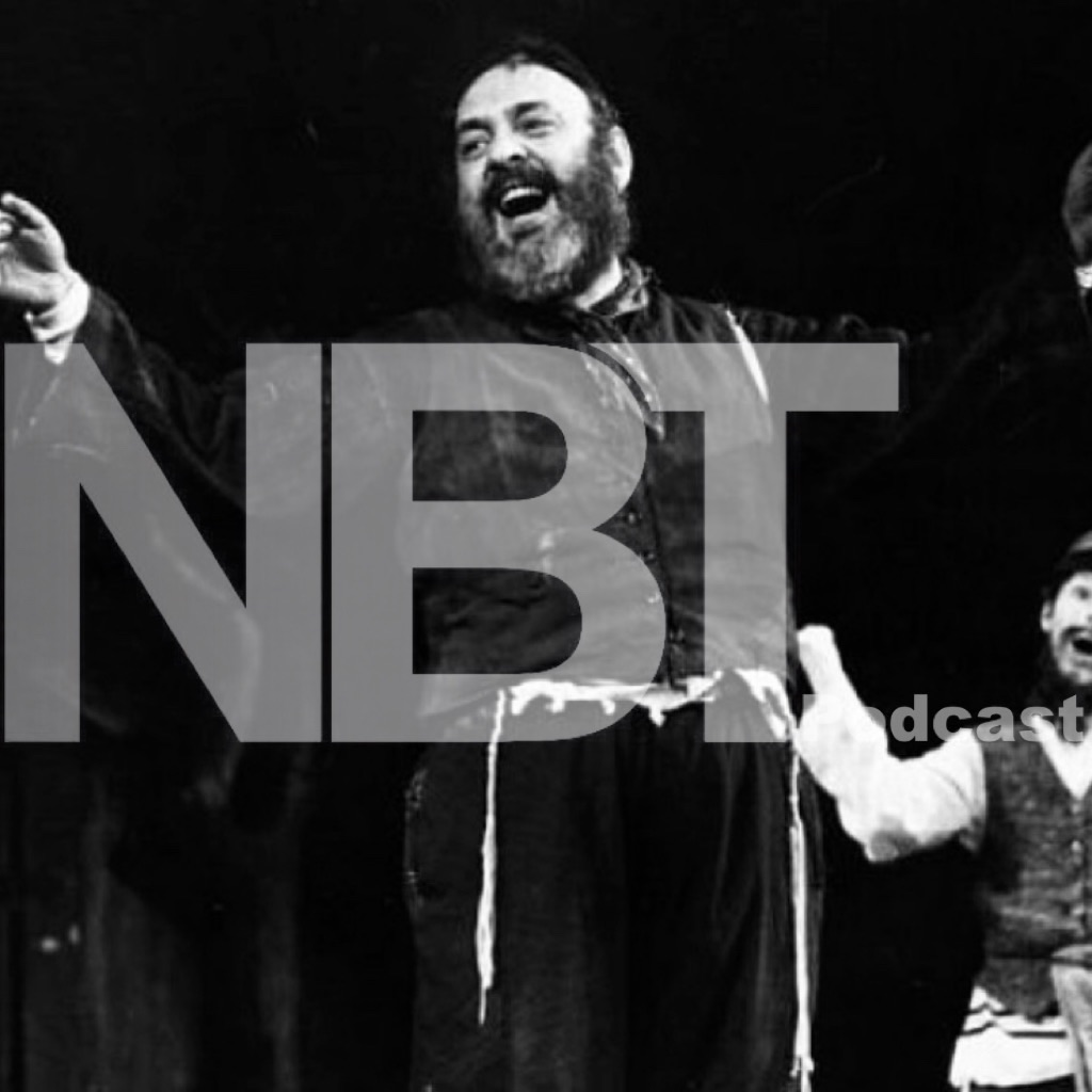 """The Next Best Theatre Podcast: Episode 21 - """"Fiddler On The Roof"""""""