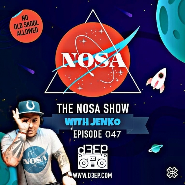The NOSA Show Episode 047 With Jenko (25/09/19)