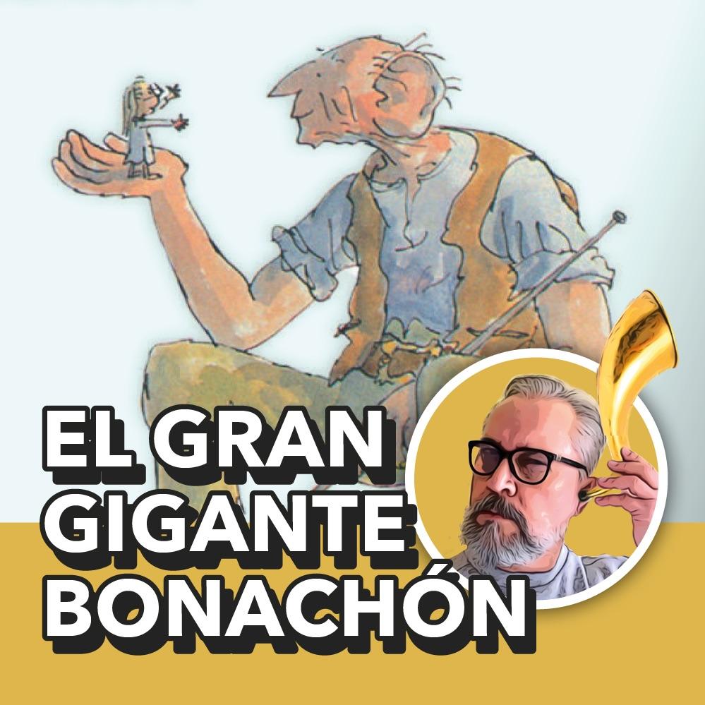 El Gran Gigante Bonachón, Roald Dahl