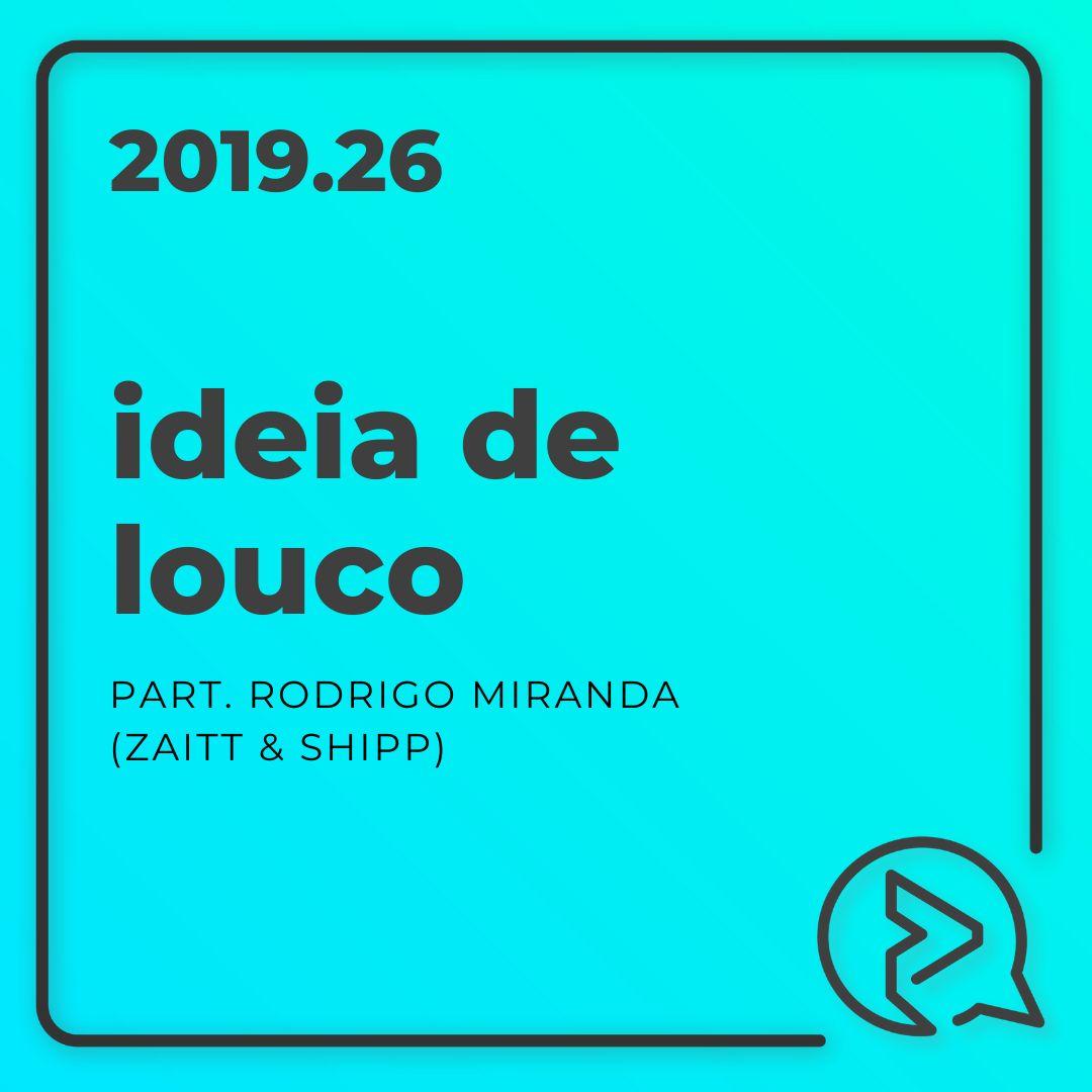 Ideia de Louco Part. Rodrigo Miranda