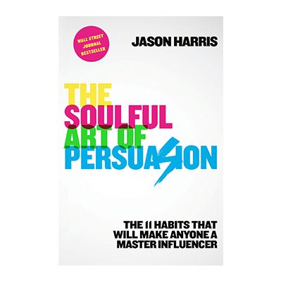 Podcast 750: The Soulful Art of Persuasion with Jason Harris