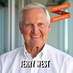 Leveraging a Competitive Spirit and Becoming an NBA Icon with Jerry West