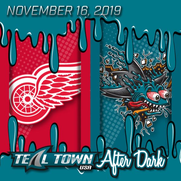 Detroit Red Wings vs San Jose Sharks - 11-16-2019 - Teal Town USA After Dark (Postgame)