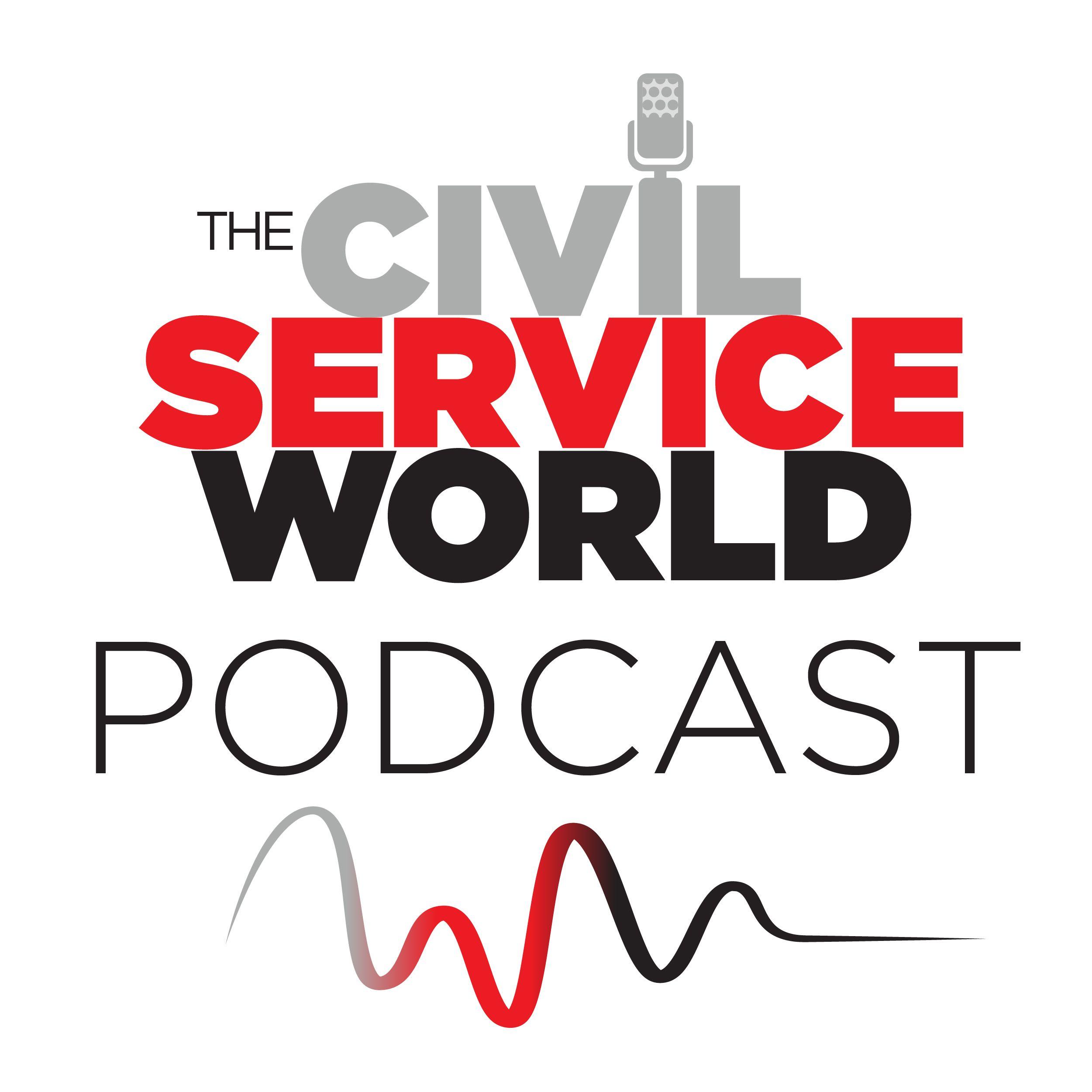 The Civil Service World Podcast