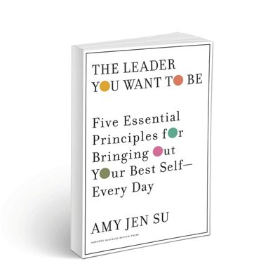 Podcast 755: The Leader You Want To Be with Amy Jen Su