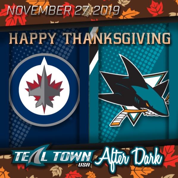 Winnipeg Jets vs San Jose Sharks - 11-27-2019 - Teal Town USA After Dark (Postgame)