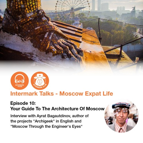 Episode 10: Your Guide To The Architecture Of Moscow