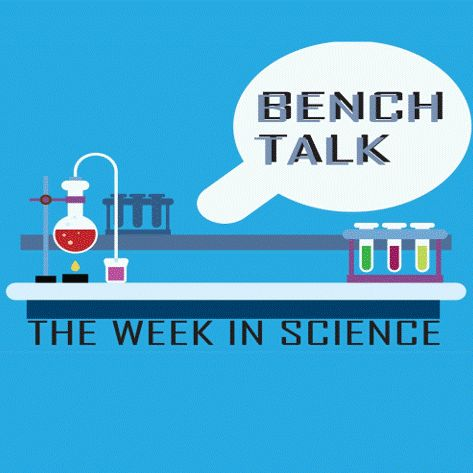 Bench Talk: The Week in Science | Marijuana Blunts; NASA; Thesis Thursday from KXCI | Dec 16 2019