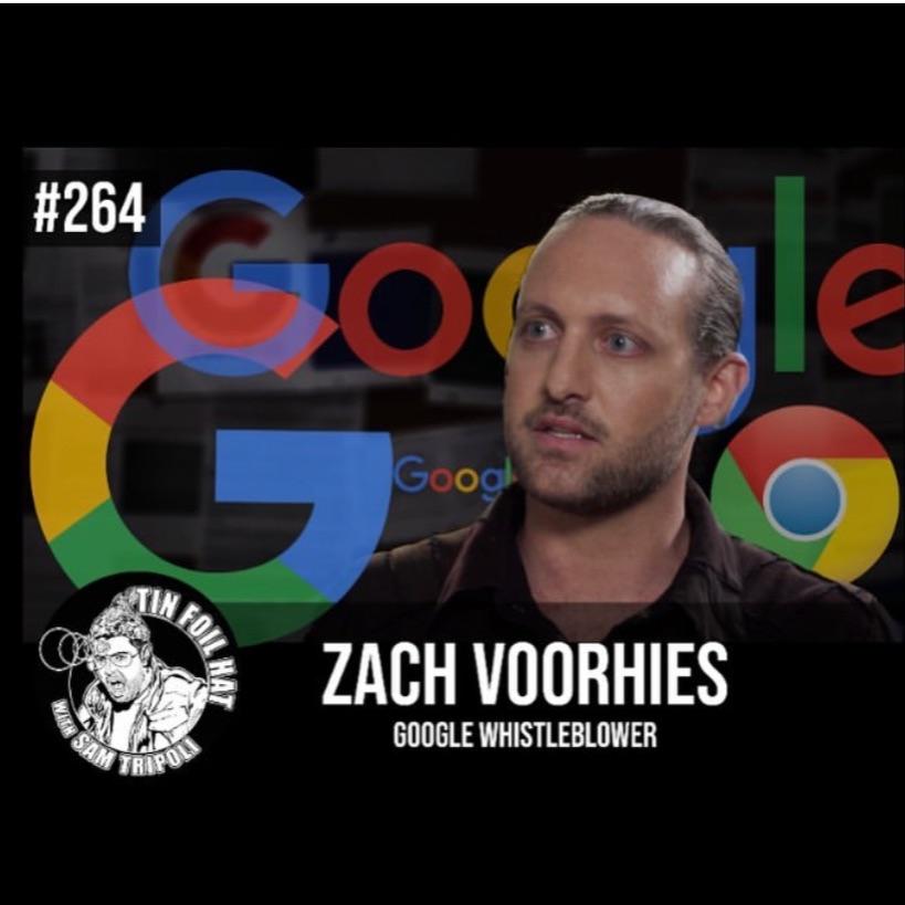 #264:  Google Whistleblower Zach Vorhies