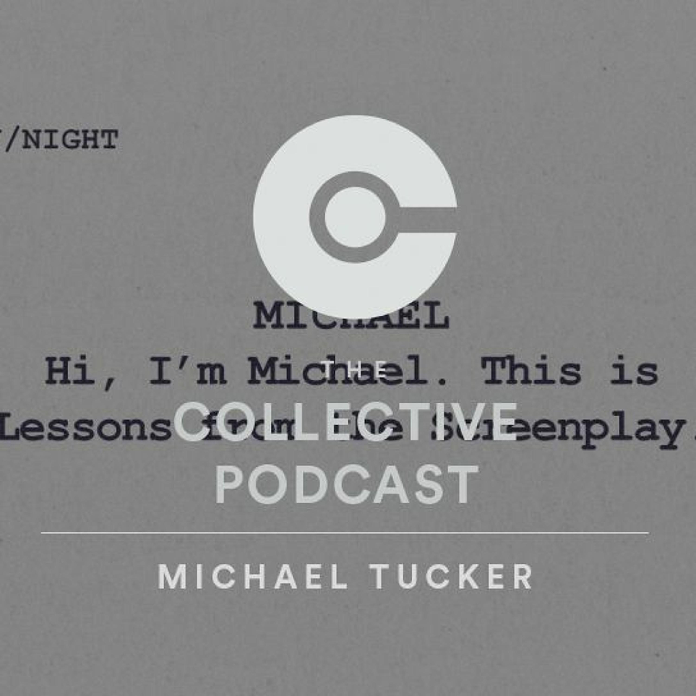 Ep. 221 - Michael Tucker