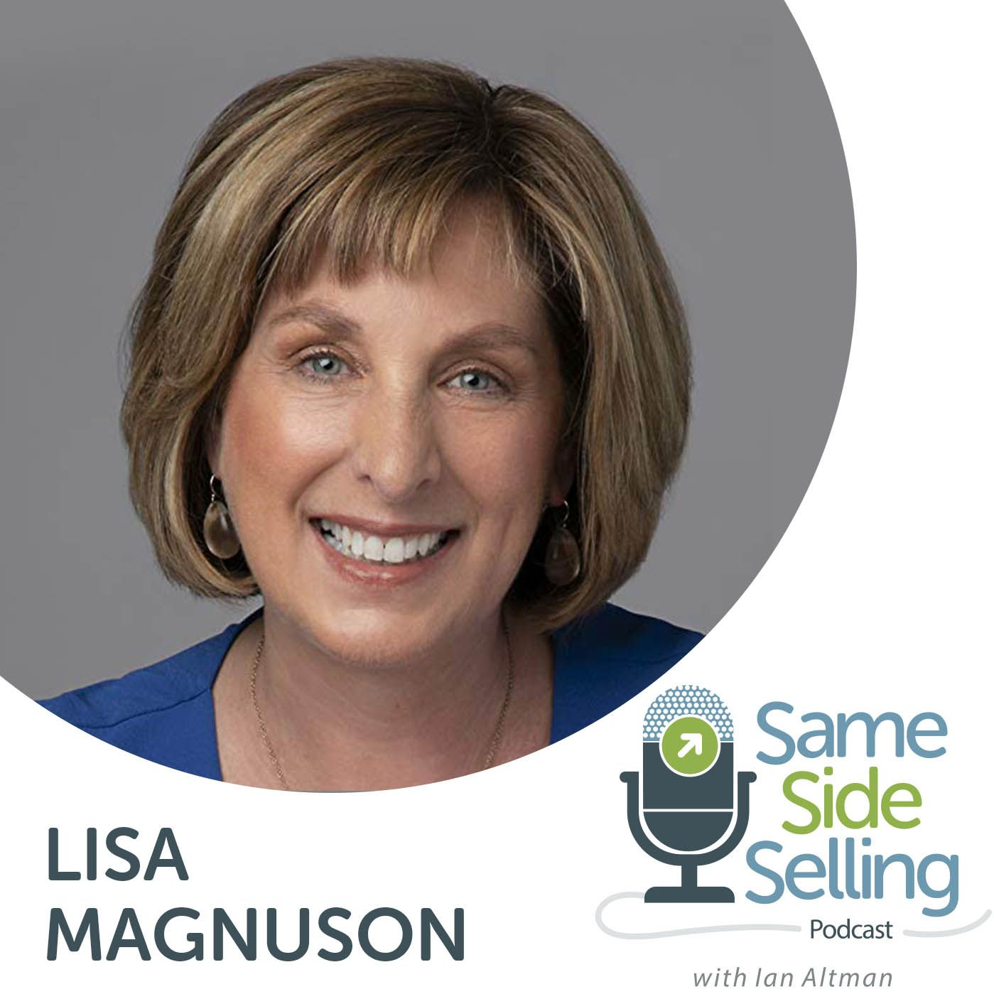 229 | How to Build a Top Performing Sales Team, Lisa Magnuson