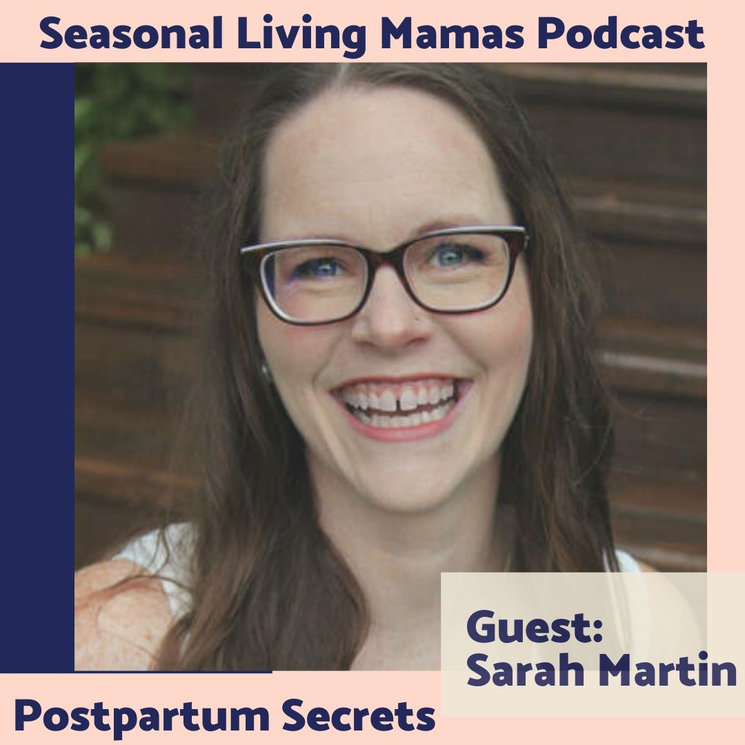Sarah Martin on Postpartum Mom Secrets