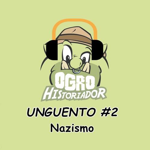 Unguento do Ogro #2: Nazismo