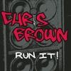 Run It! (feat. Juelz Santana)