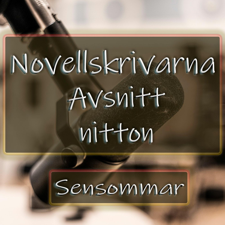 Novellskrivarna - Avsnitt Nitton: Sensommar