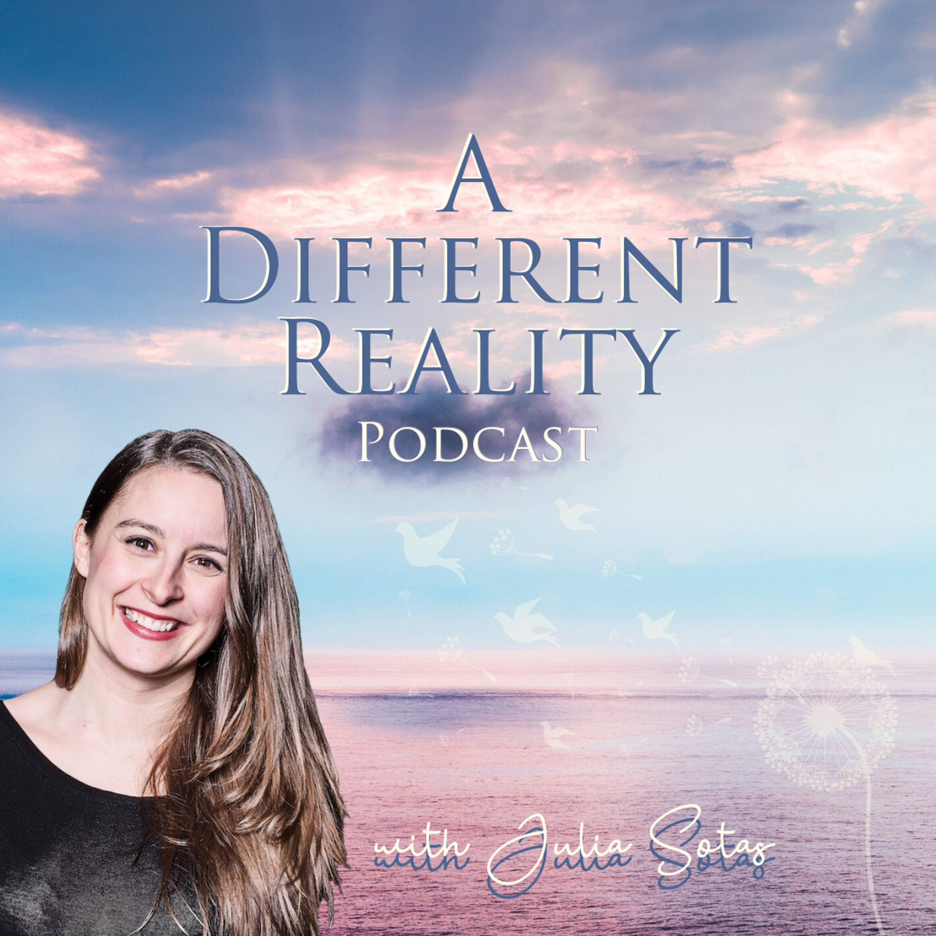 05. A Different Reality Podcast
