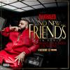 No New Friends (SFTB Remix (Explicit Version)) [feat. Drake, Rick Ross & Lil Wayne]