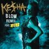 Blow Remix (feat. B.o.B)