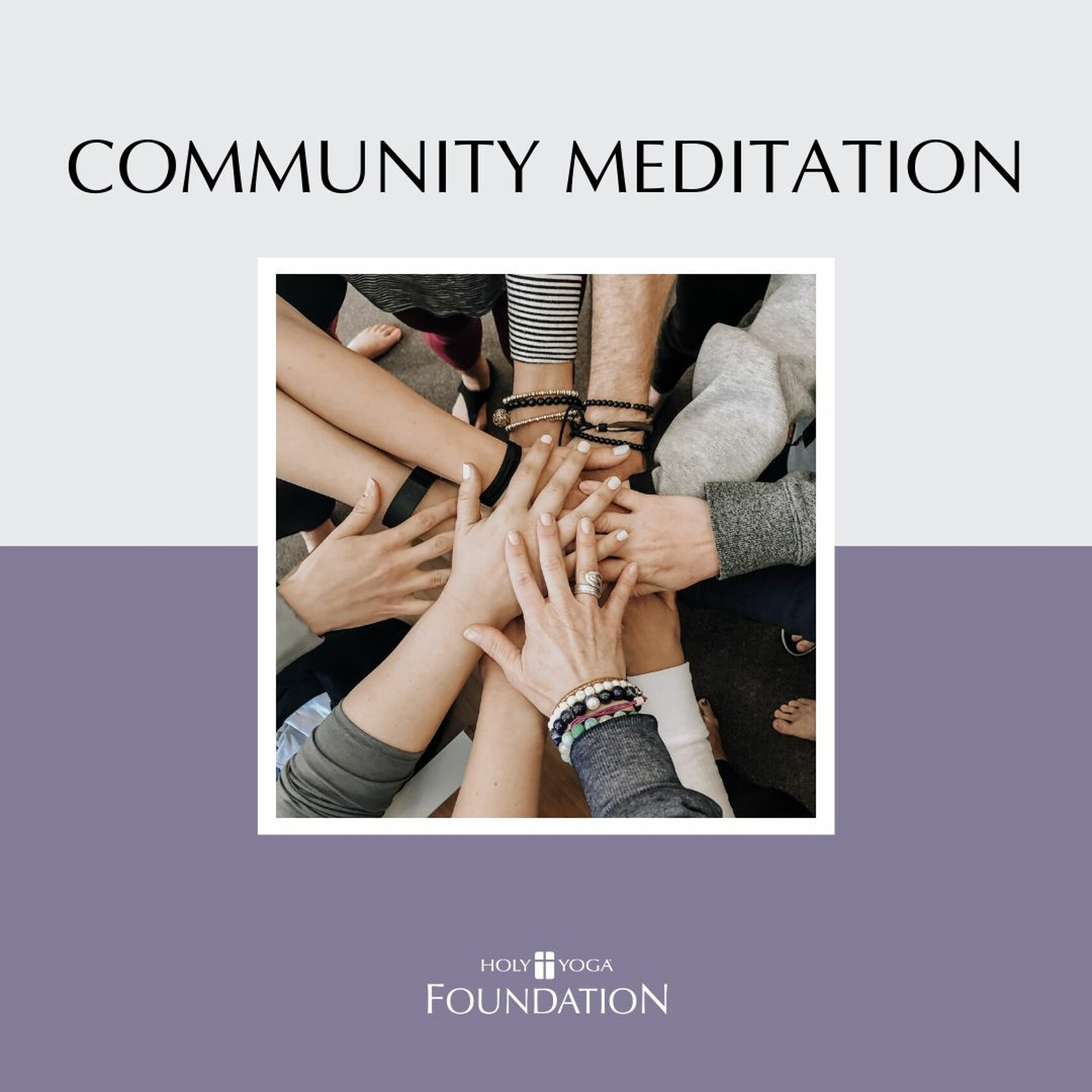 Community Meditation: Strength In Numbers