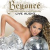 Irreplaceable Medley (Audio from The Beyonce Experience Live)