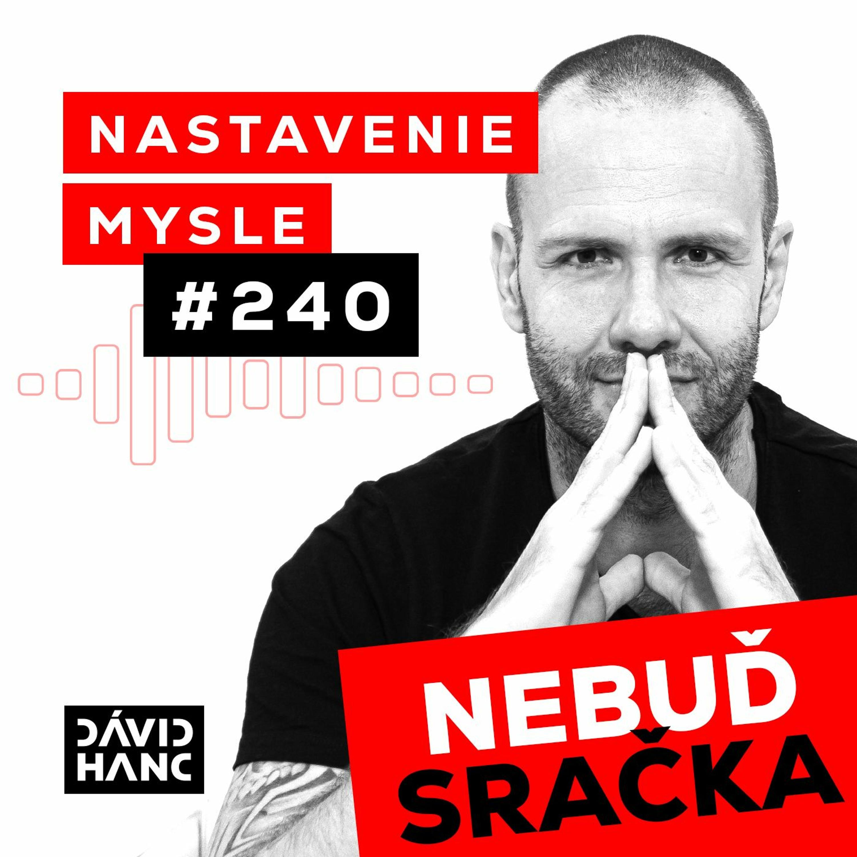 Nebuď sračka - Ako zistiť, čo vlastne chceš v živote mať   #NM240