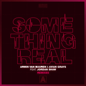 Armin van Buuren & Avian Grays feat. Jordan Shaw - Something Real (Giuseppe Ottaviani Remix)