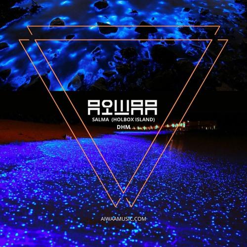 AIWAA — DHM Podcast #874 (Live@Salma, Holbox Island, Mexico 2020)