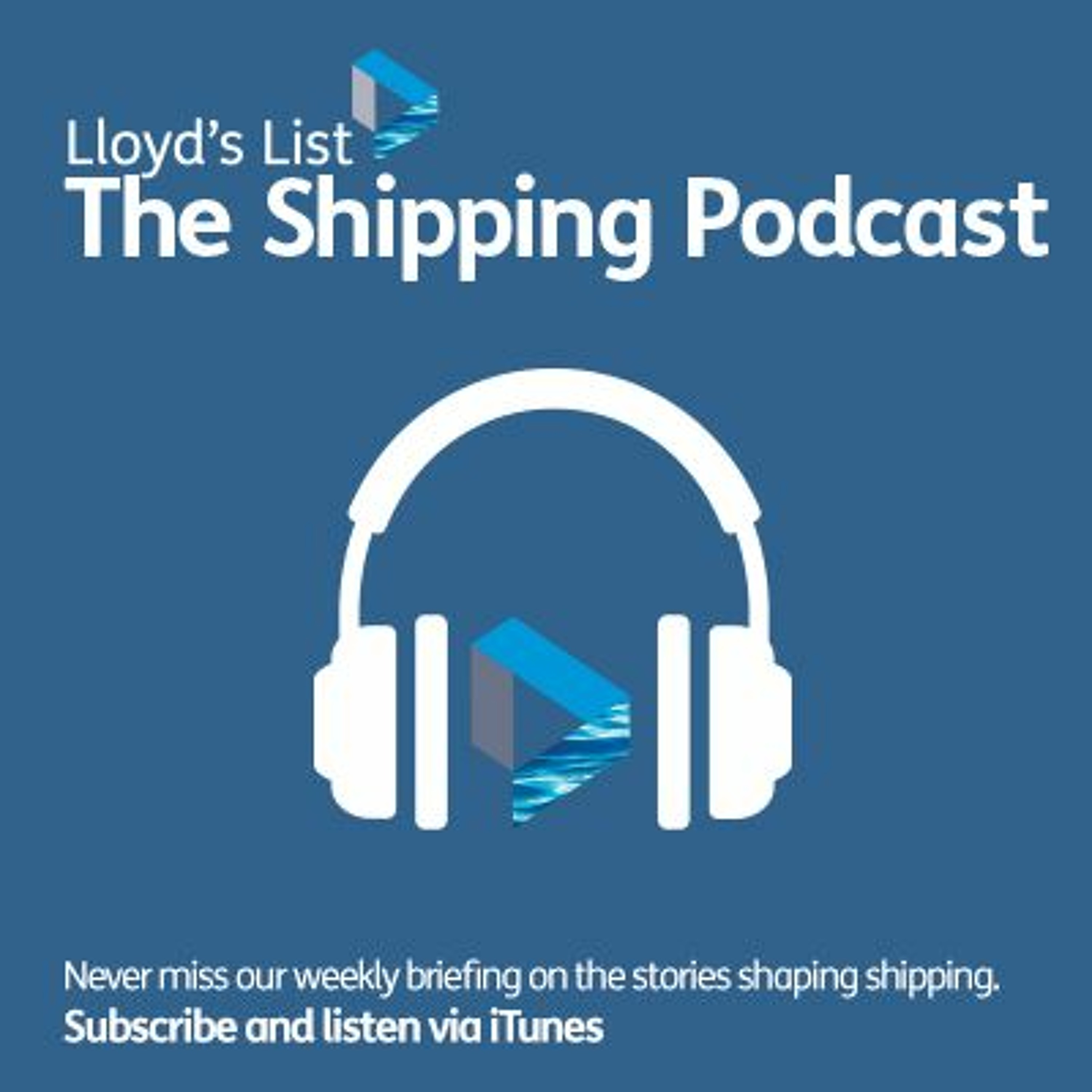 Lloyd's List: The Shipping Podcast